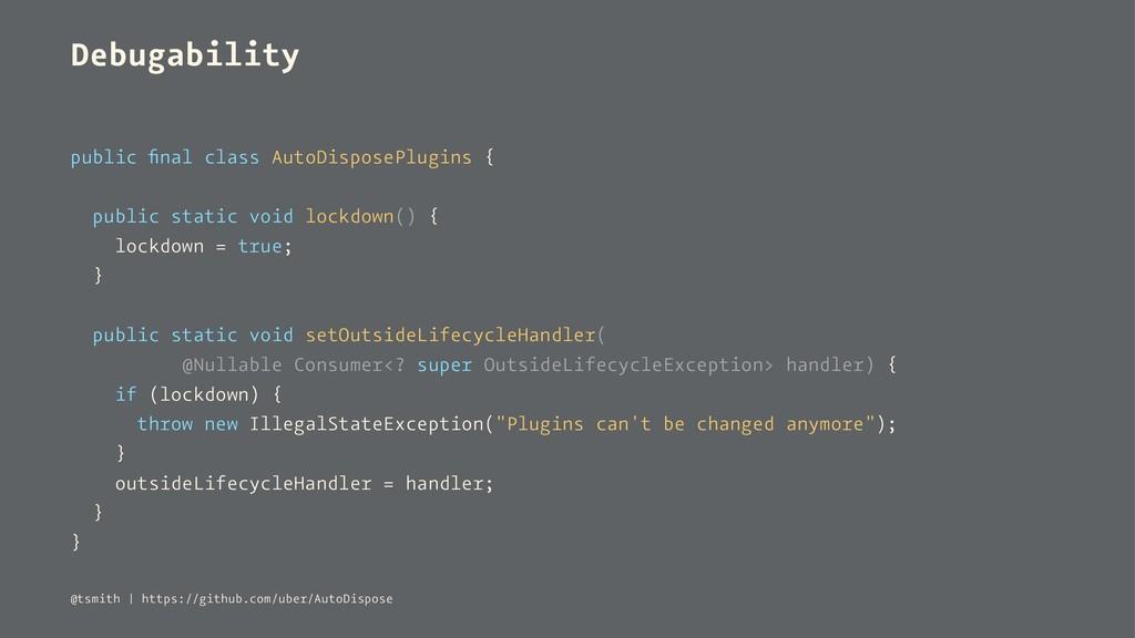 Debugability public final class AutoDisposePlugi...