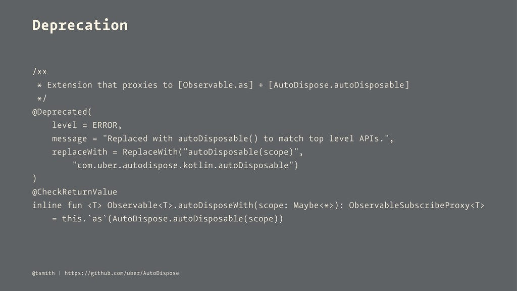 Deprecation /** * Extension that proxies to [Ob...