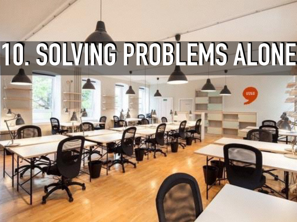 10. SOLVING PROBLEMS ALONE