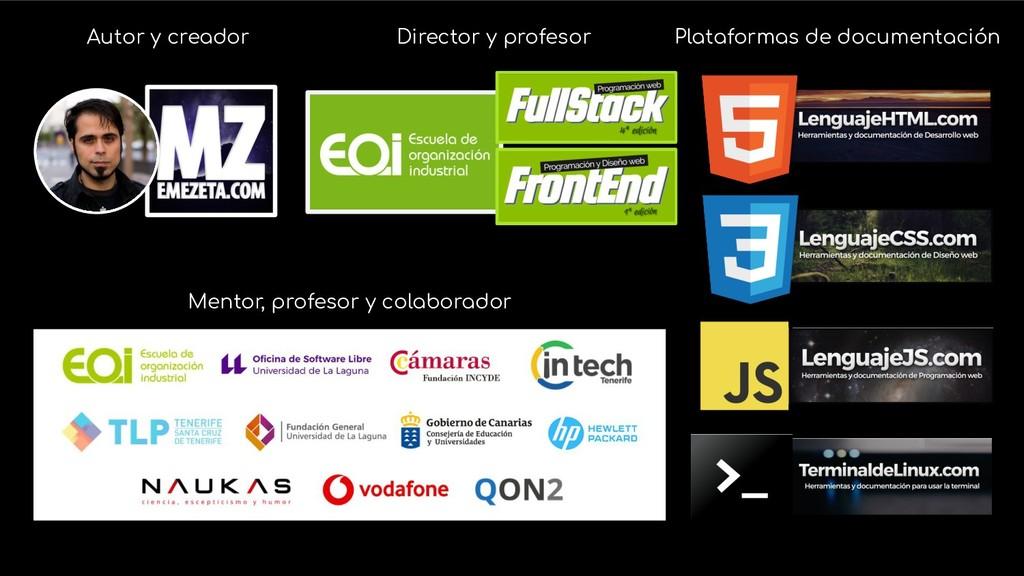 Autor y creador Director y profesor Plataformas...