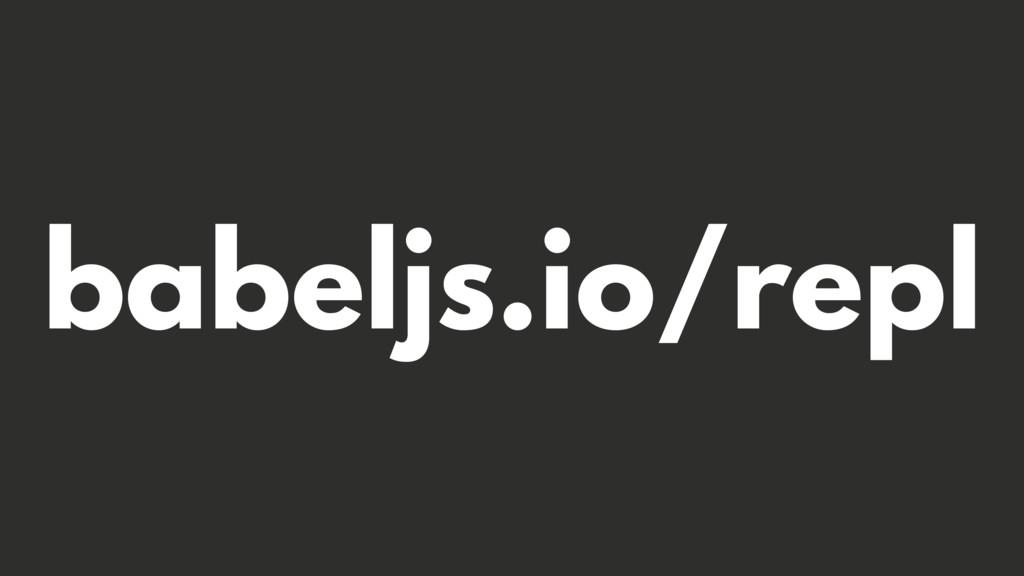 babeljs.io/repl