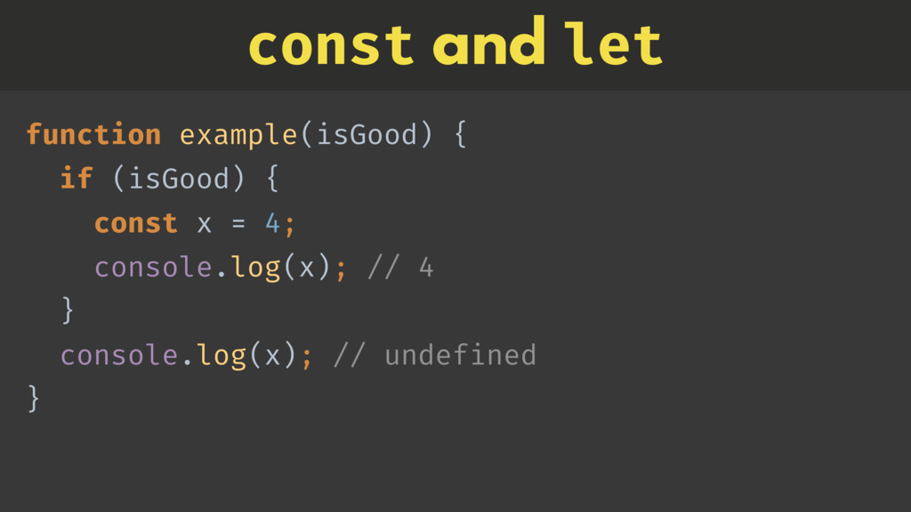 function example(isGood) {