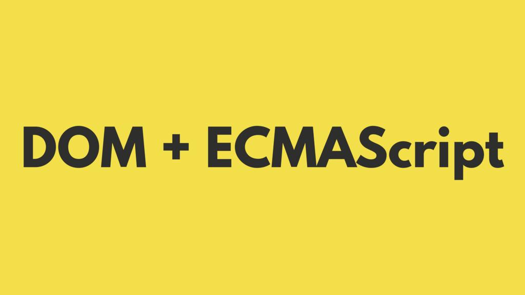 DOM ECMAScript +