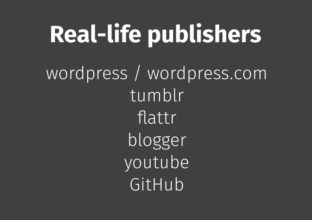 Real-life publishers wordpress / wordpress.com ...