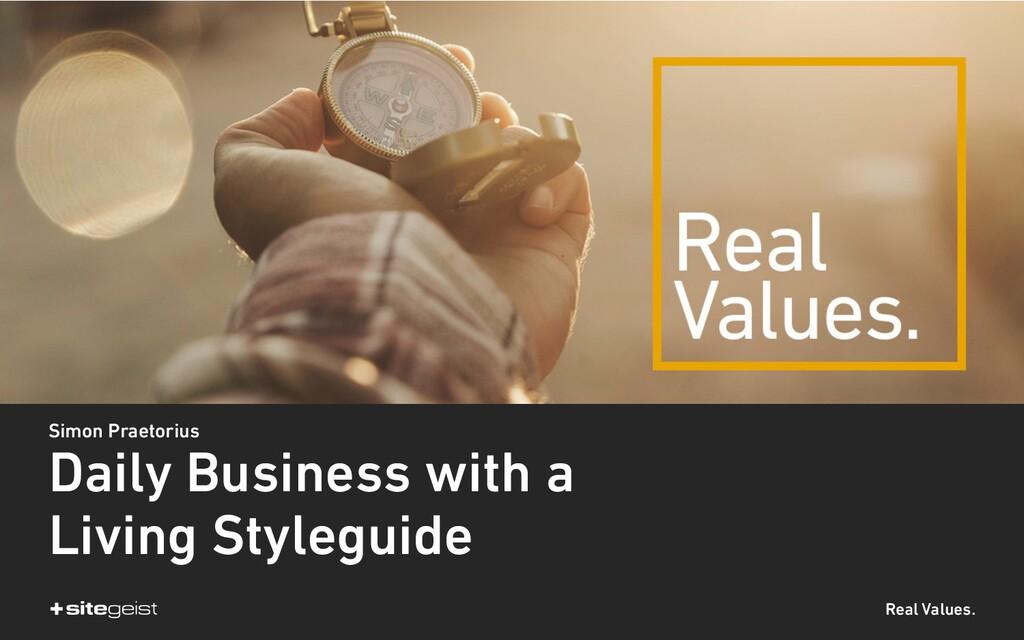 Real Values. Simon Praetorius Daily Business wi...