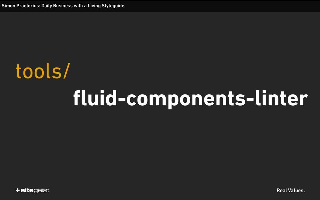 Real Values. tools/ fluid-components-linter Sim...