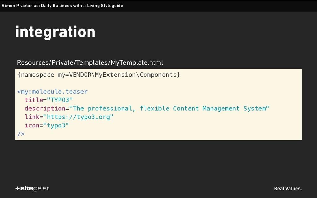 Real Values. {namespace my=VENDOR\MyExtension\C...