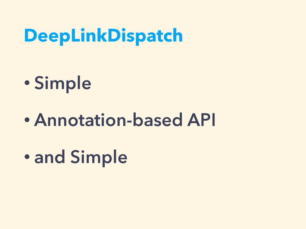DeepLinkDispatch • Simple • Annotation-based AP...