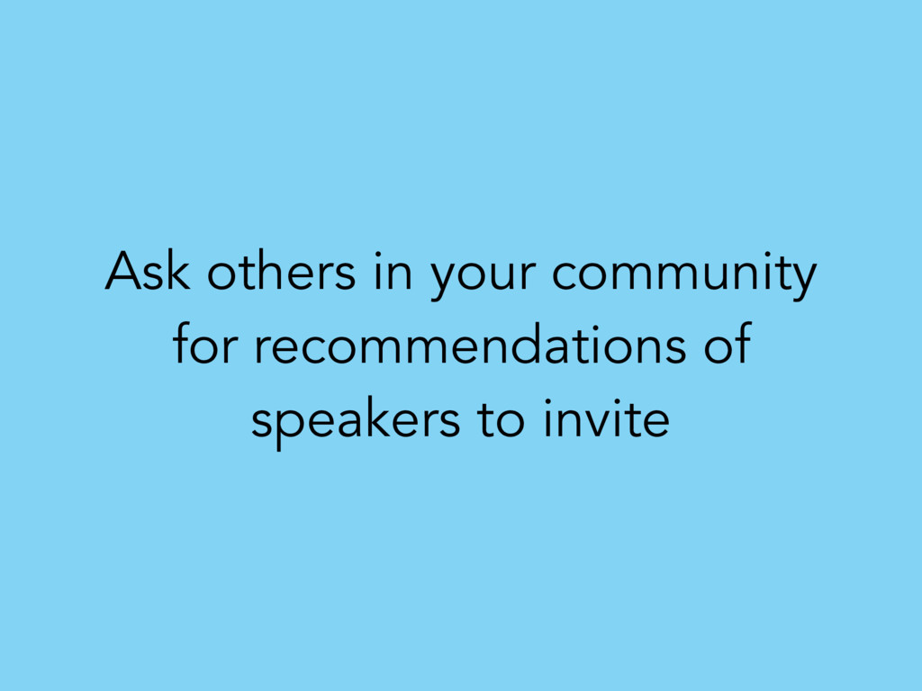 Ask others in your community for recommendation...