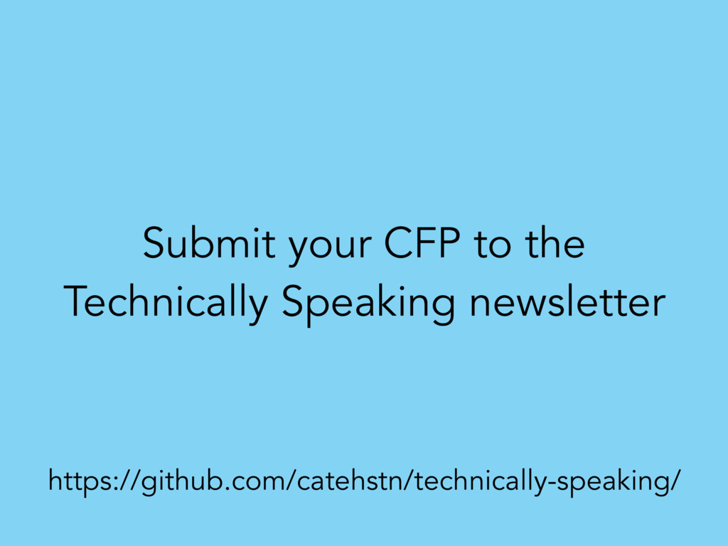 Submit your CFP to the Technically Speaking new...