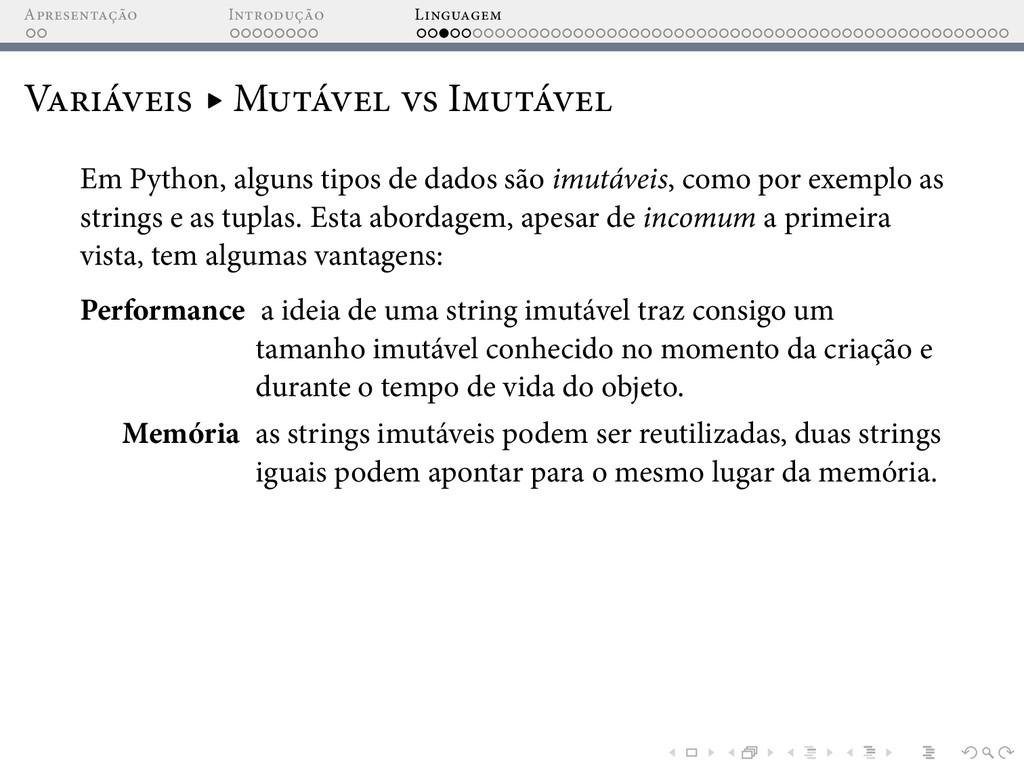 A I L V ▸ M I Em Python, alguns tipos de dados ...