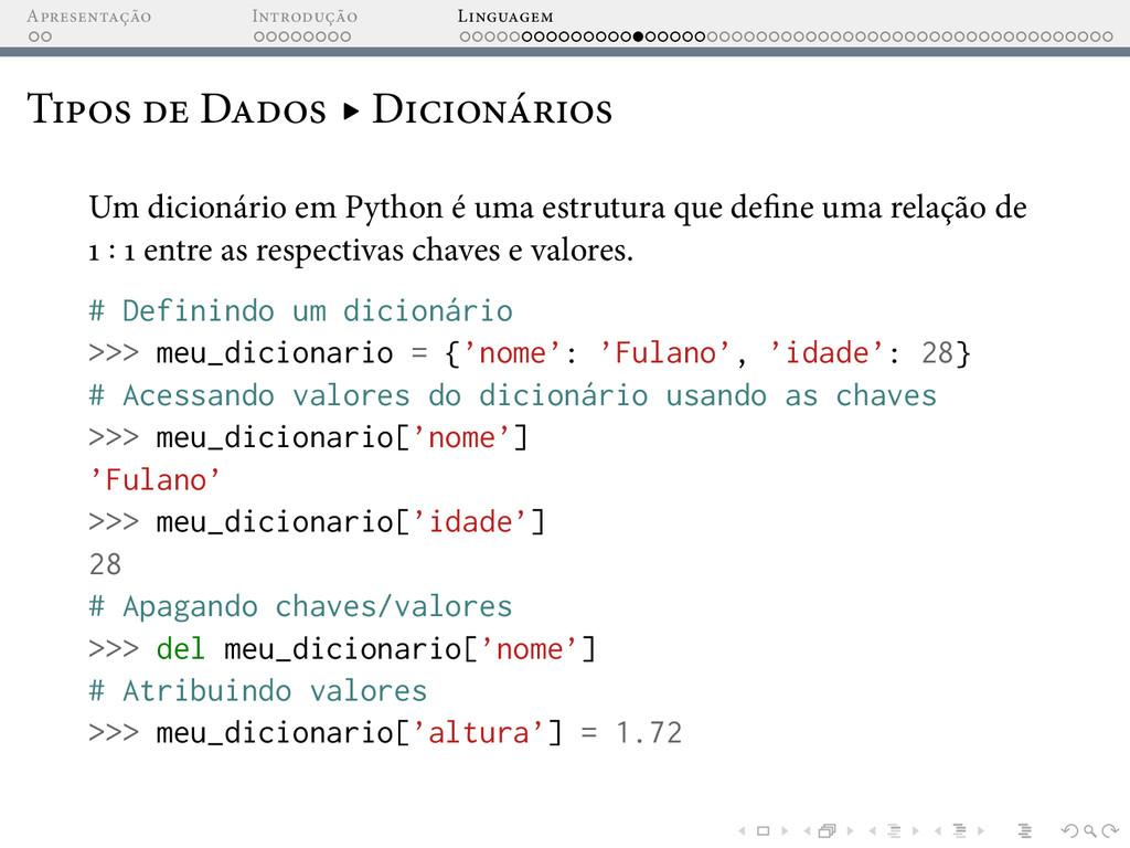 A I L T D ▸ D Um dicionário em Python é uma est...