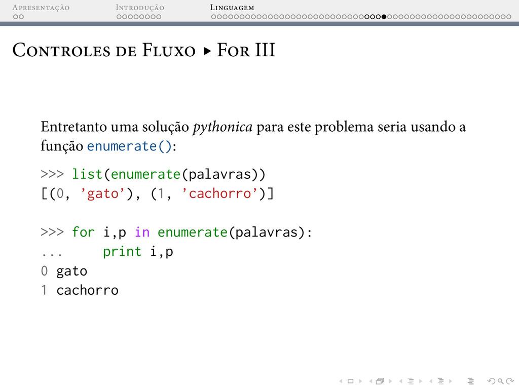A I L C F ▸ F III Entretanto uma solução python...