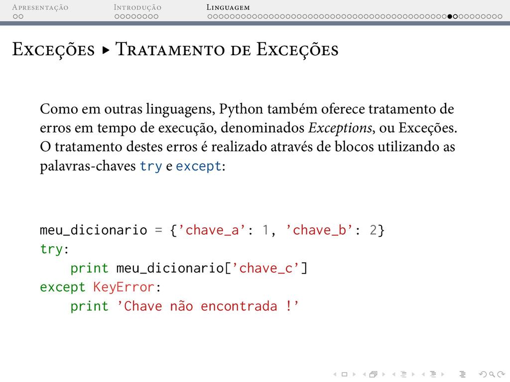 A I L E ▸ T E Como em outras linguagens, Python...