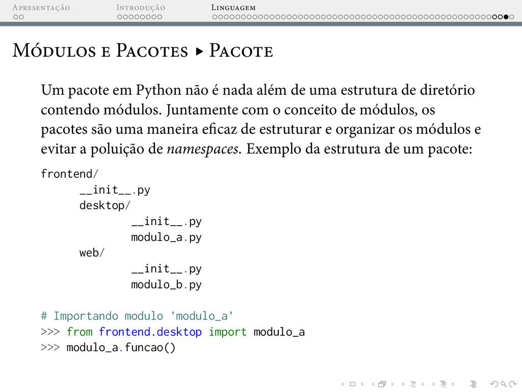 A I L M P ▸ P Um pacote em Python não é nada al...