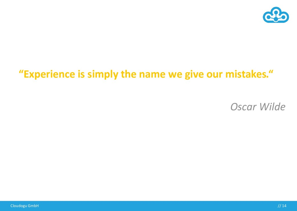 """// """"Experience is simply the name we give our m..."""