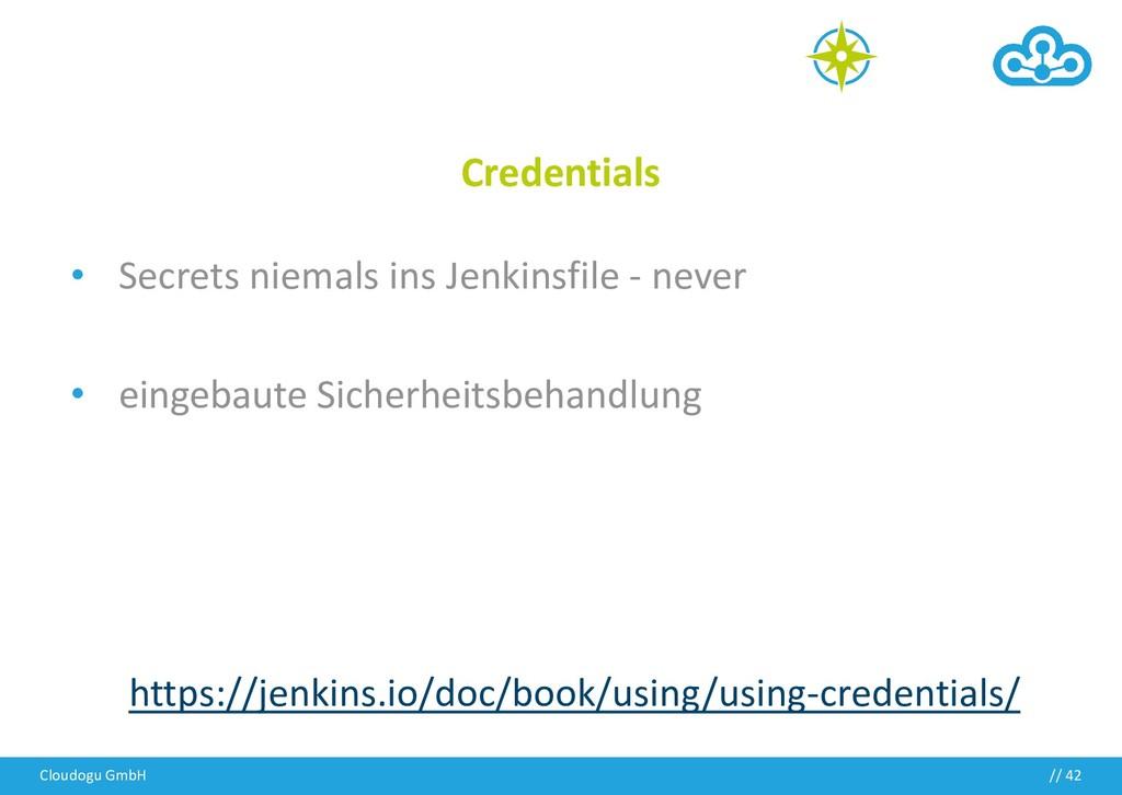 // Credentials • Secrets niemals ins Jenkinsfil...