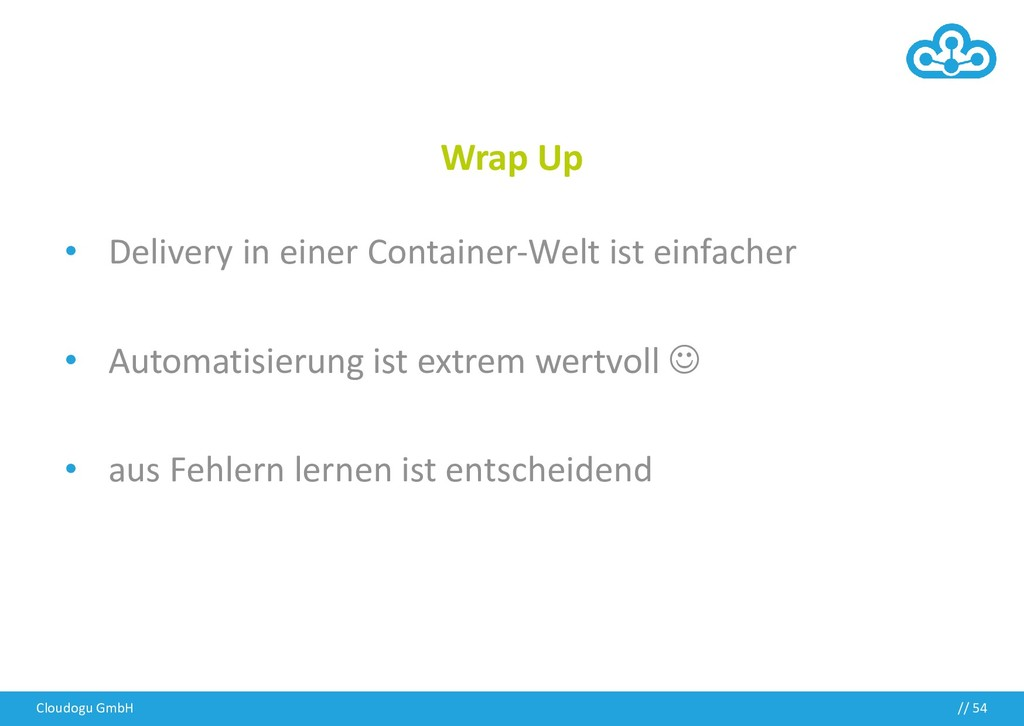 // Wrap Up • Delivery in einer Container-Welt i...