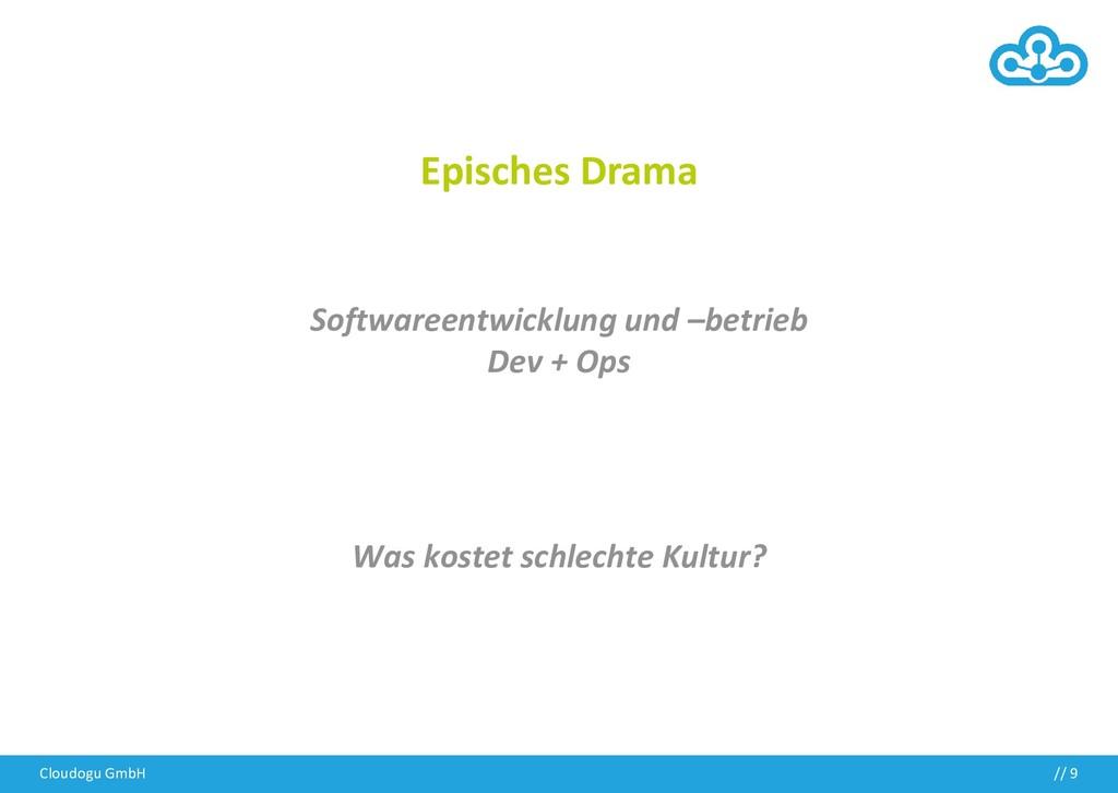 Cloudogu GmbH // 9 Episches Drama Softwareentwi...