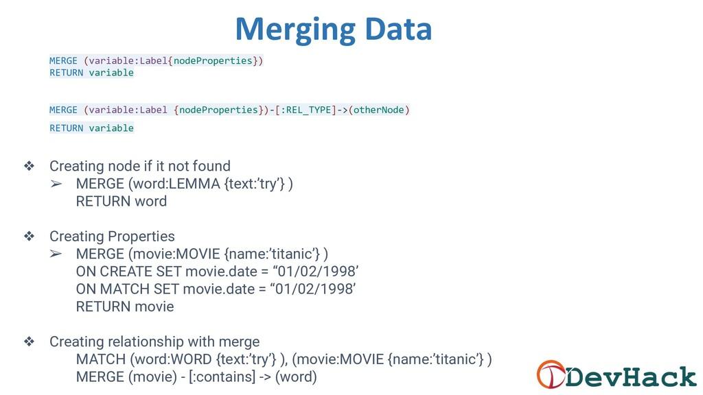 Merging Data MERGE (variable:Label{nodeProperti...