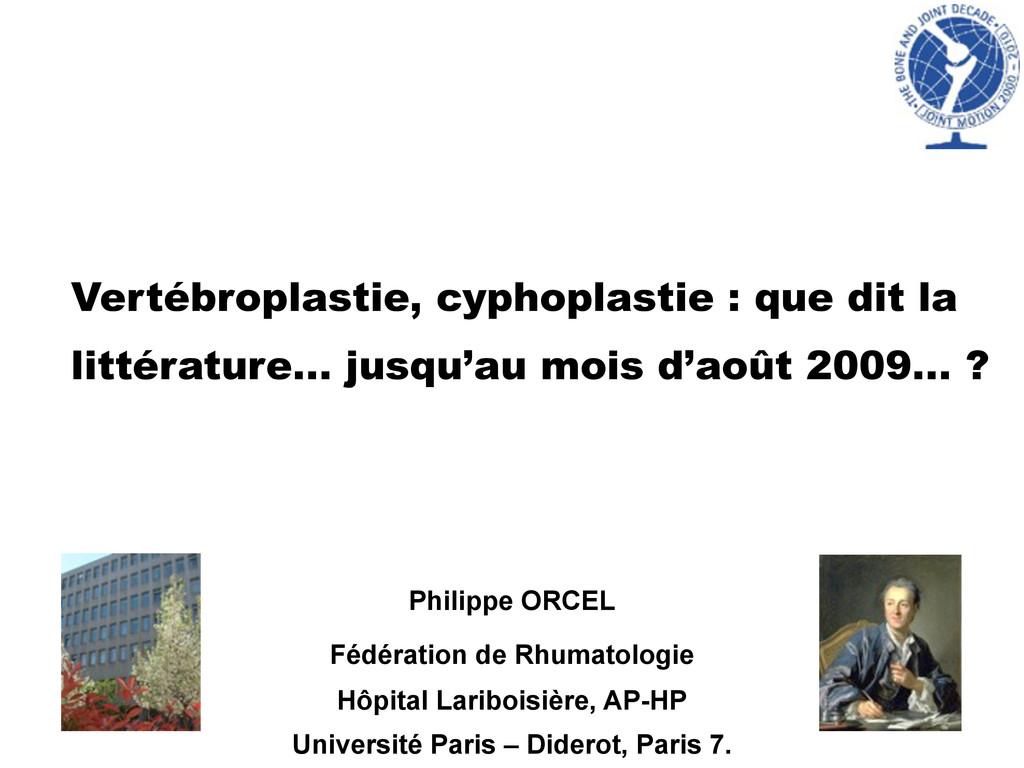Vertébroplastie, cyphoplastie : que dit la litt...