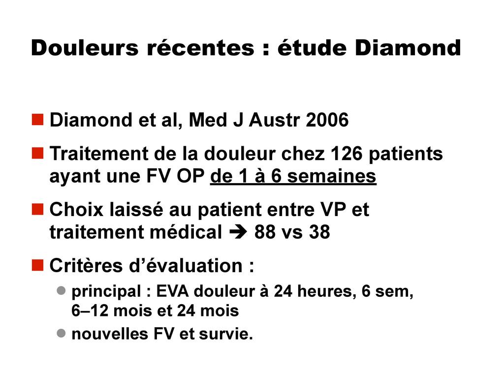 Douleurs récentes : étude Diamond  Diamond et ...
