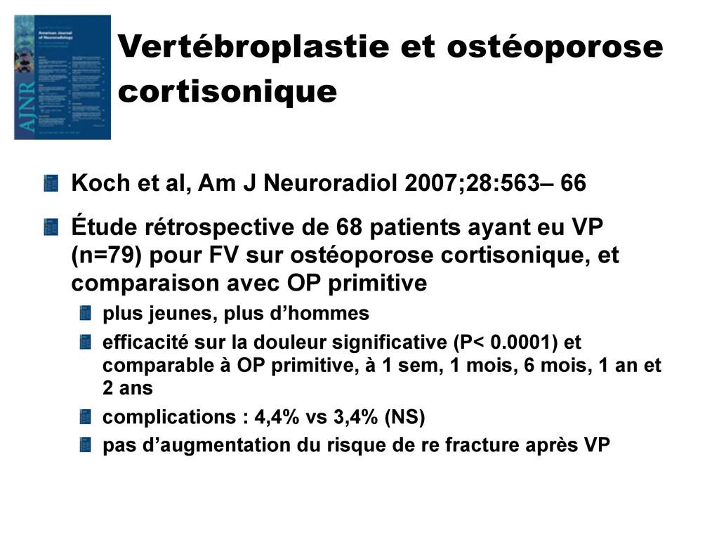 Vertébroplastie et ostéoporose cortisonique Koc...