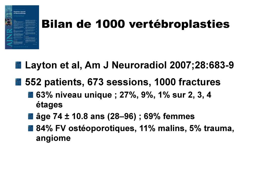 Bilan de 1000 vertébroplasties Layton et al, Am...