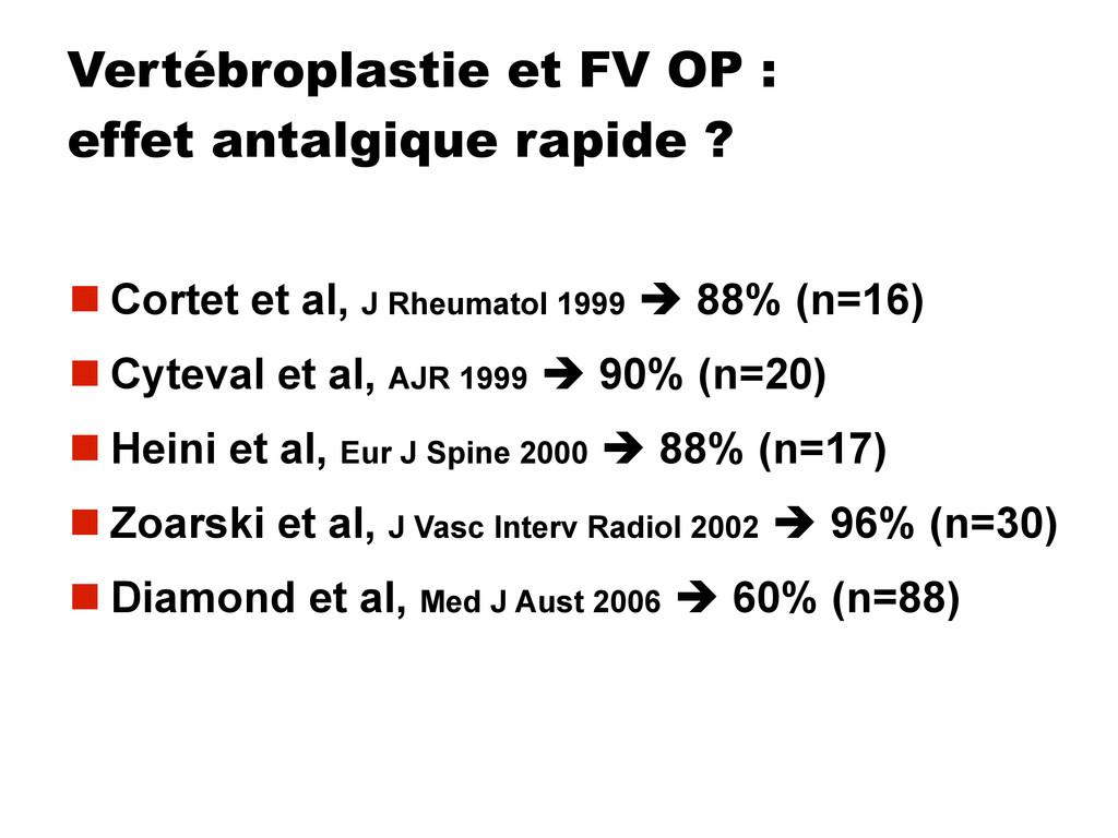 Vertébroplastie et FV OP : effet antalgique rap...