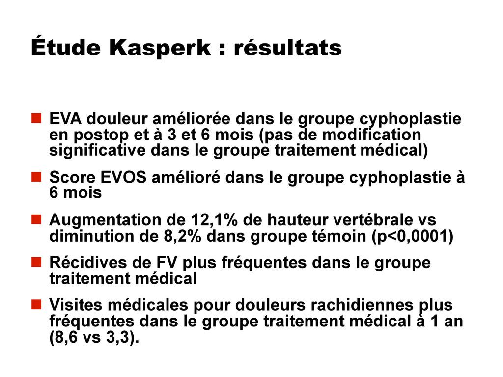 Étude Kasperk : résultats  EVA douleur amélior...