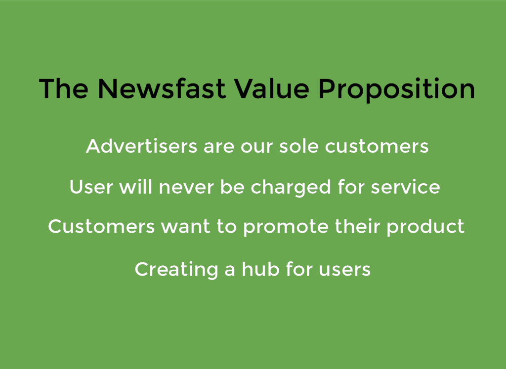 The Newsfast Value Proposition The Newsfast Val...