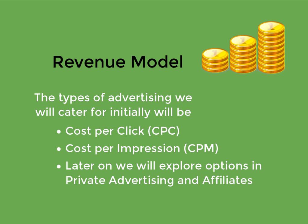 Revenue Model Revenue Model Cost per Click (CPC...