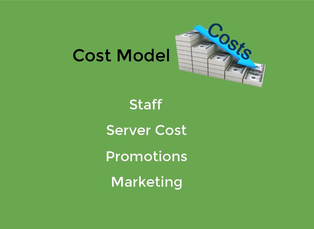 Cost Model Cost Model Staff Staff Promotions Pr...