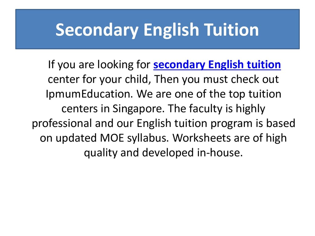 Secondary English Tuition If you are looking fo...