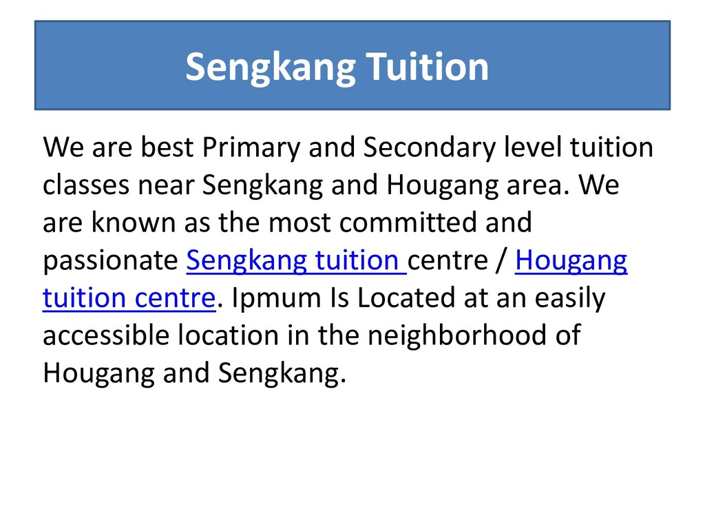 Sengkang Tuition We are best Primary and Second...