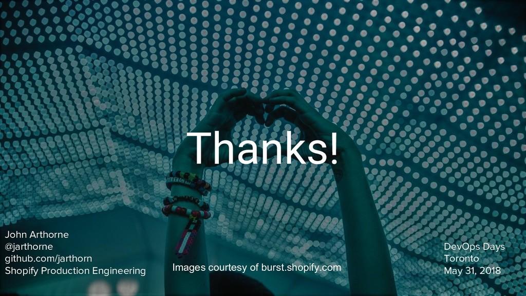 Thanks! John Arthorne @jarthorne github.com/jar...
