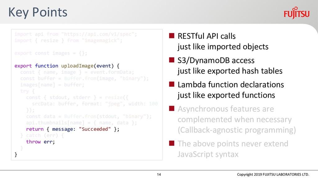Key Points  RESTful API calls just like import...