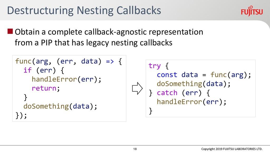 Destructuring Nesting Callbacks Obtain a compl...