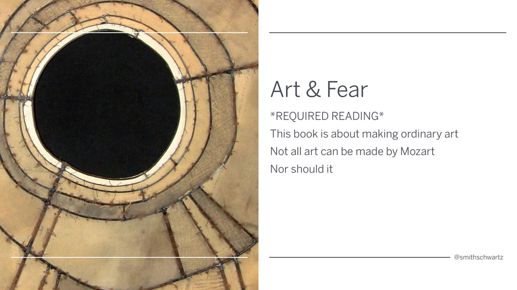 Art & Fear *REQUIRED READING* This book is abou...