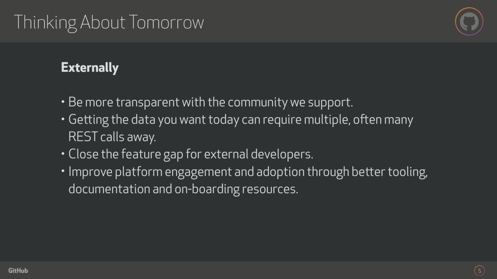 GitHub Externally • Be more transparent with th...