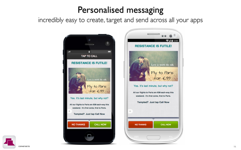 converser.io 16 Personalised messaging incredib...