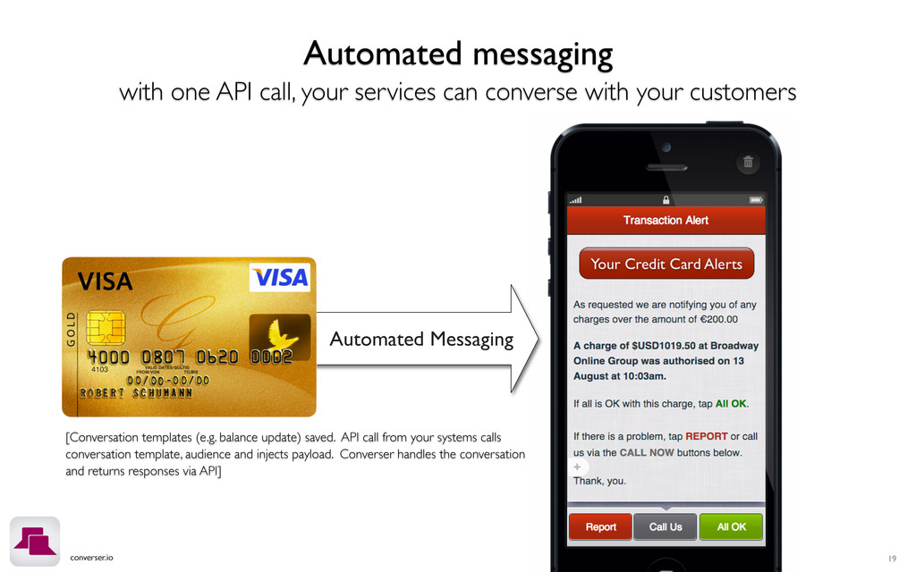 converser.io 19 Automated Messaging Automated m...