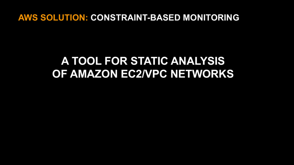AWS SOLUTION: CONSTRAINT-BASED MONITORING A TOO...