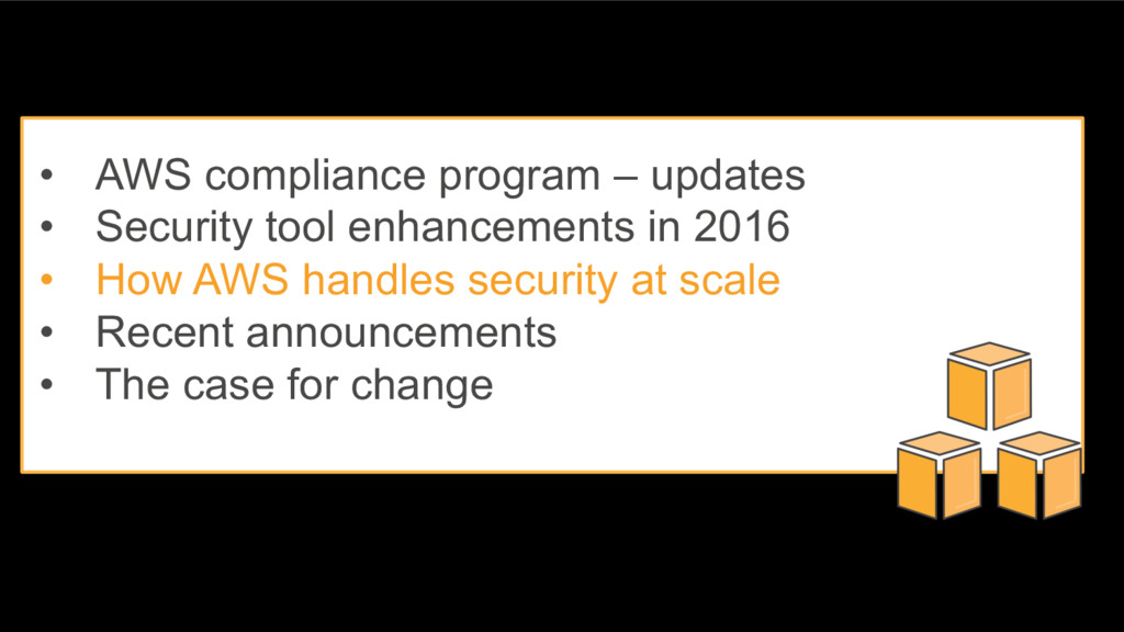 • AWS compliance program – updates • Security t...