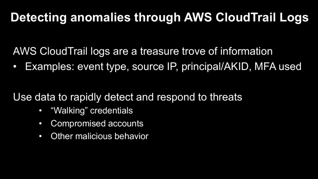 AWS CloudTrail logs are a treasure trove of inf...