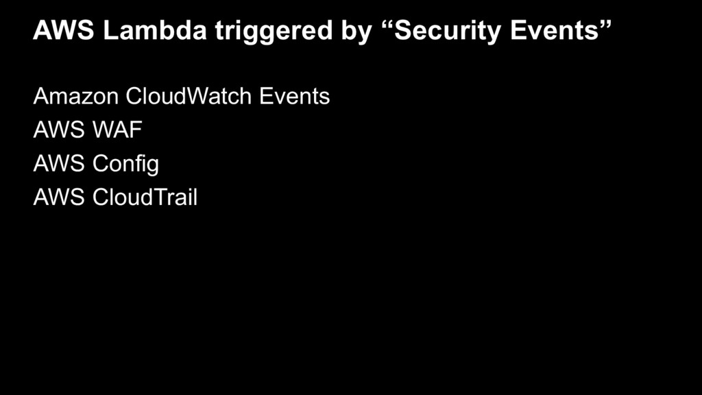 "AWS Lambda triggered by ""Security Events"" Amazo..."