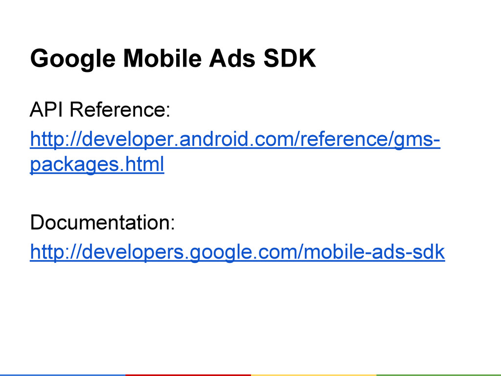 Google Mobile Ads SDK API Reference: http://dev...