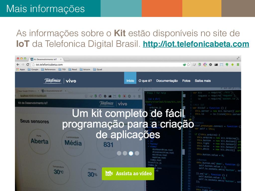As informações sobre o Kit estão disponíveis no...