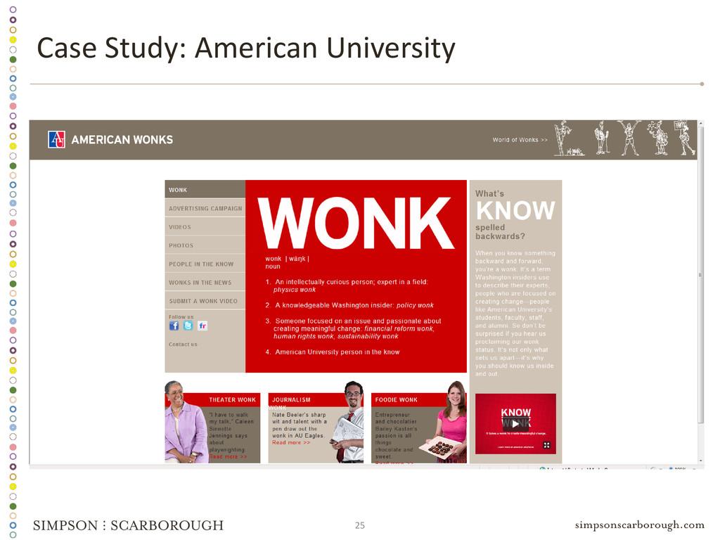 25 Case Study: American University