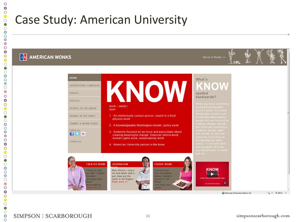 26 Case Study: American University